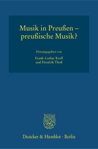Cover Musik in Preußen – preußische Musik?
