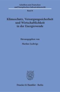 Cover Klimaschutz, Versorgungssicherheit und Wirtschaftlichkeit in der Energiewende