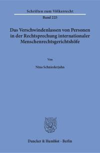 Cover Das Verschwindenlassen von Personen in der Rechtsprechung internationaler Menschenrechtsgerichtshöfe