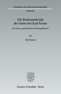 Cover Die Performativität der Satire bei Karl Kraus