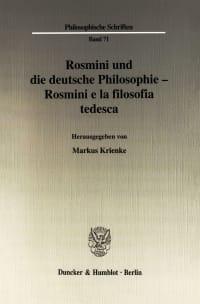Cover Rosmini und die deutsche Philosophie - Rosmini e la filosofia tedesca