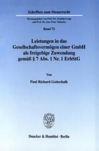 Cover Leistungen in das Gesellschaftsvermögen einer GmbH als freigebige Zuwendung gemäß § 7 Abs. 1 Nr. 1 ErbStG