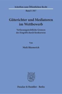 Cover Güterichter und Mediatoren im Wettbewerb