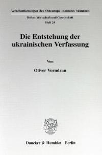 Cover Die Entstehung der ukrainischen Verfassung