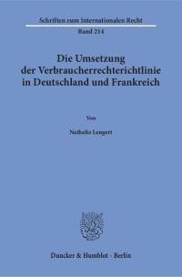 Cover Die Umsetzung der Verbraucherrechterichtlinie in Deutschland und Frankreich