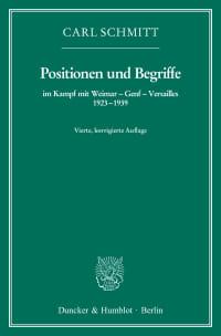Cover Positionen und Begriffe, im Kampf mit Weimar – Genf – Versailles 1923–1939