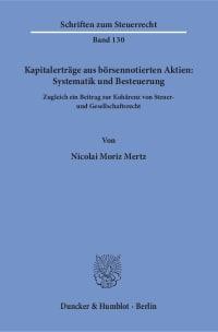 Cover Kapitalerträge aus börsennotierten Aktien: Systematik und Besteuerung