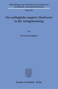 Cover Der anfängliche negative Marktwert in der Anlageberatung
