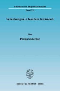 Cover Schenkungen in fraudem testamenti