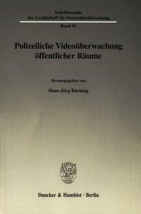 Cover Polizeiliche Videoüberwachung öffentlicher Räume