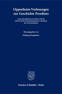 Cover Oppenheim-Vorlesungen zur Geschichte Preußens