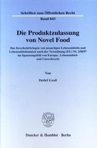 Cover Die Produktzulassung von Novel Food