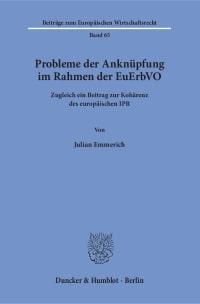 Cover Probleme der Anknüpfung im Rahmen der EuErbVO