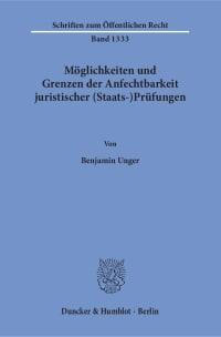 Cover Möglichkeiten und Grenzen der Anfechtbarkeit juristischer (Staats-)Prüfungen