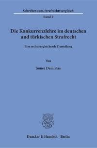 Cover Die Konkurrenzlehre im deutschen und türkischen Strafrecht