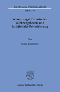 Cover Verwaltungshilfe zwischen Werkzeugtheorie und funktionaler Privatisierung