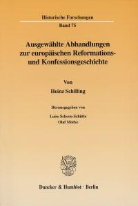 Cover Ausgewählte Abhandlungen zur europäischen Reformations- und Konfessionsgeschichte
