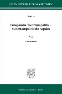 Cover Europäische Weltraumpolitik – Sicherheitspolitische Aspekte
