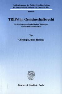 Cover TRIPS im Gemeinschaftsrecht
