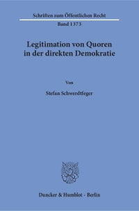 Cover Legitimation von Quoren in der direkten Demokratie