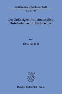 Cover Die Zulässigkeit von finanziellen Einheimischenprivilegierungen