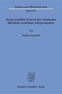 Cover Die personellen Grenzen der Autonomie öffentlich-rechtlicher Körperschaften