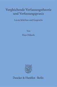 Cover Vergleichende Verfassungstheorie und Verfassungspraxis