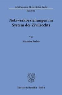 Cover Netzwerkbeziehungen im System des Zivilrechts