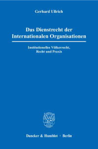 Cover Das Dienstrecht der Internationalen Organisationen