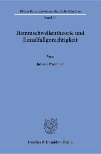 Cover Hemmschwellentheorie und Einzelfallgerechtigkeit