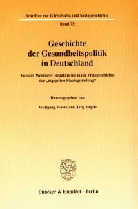 Cover Geschichte der Gesundheitspolitik in Deutschland