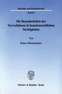 Cover Die Besonderheiten des Vorverfahrens in beamtenrechtlichen Streitigkeiten