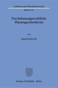 Cover Das bebauungsrechtliche Planungserfordernis