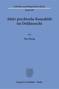 Cover Aktiv psychische Kausalität im Deliktsrecht