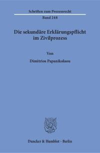 Cover Die sekundäre Erklärungspflicht im Zivilprozess