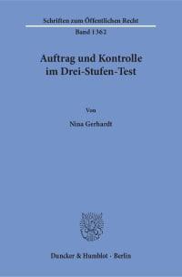 Cover Auftrag und Kontrolle im Drei-Stufen-Test. Eine Analyse der Drei-Stufen-Testverfahren für die Bestandsangebote der Telemedien öffentlich-rechtlicher Rundfunkanstalten