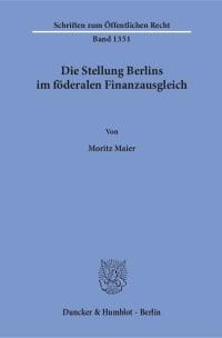 Cover Die Stellung Berlins im föderalen Finanzausgleich
