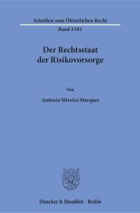 Cover Der Rechtsstaat der Risikovorsorge