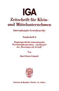 "Cover Dogmengeschichte internationaler Forschungskooperation - am Beispiel der ""Rencontres de St-Gall"""