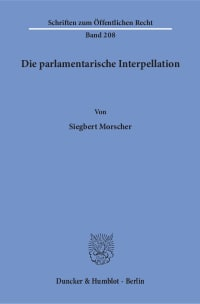 Cover Die parlamentarische Interpellation