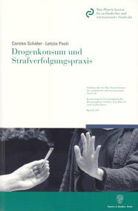 Cover Drogenkonsum und Strafverfolgungspraxis