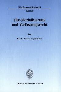 Cover (Re-)Sozialisierung und Verfassungsrecht