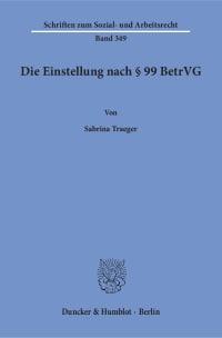 Cover Die Einstellung nach § 99 BetrVG