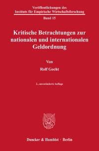 Cover Kritische Betrachtungen zur nationalen und internationalen Geldordnung