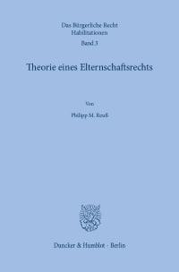 Cover Theorie eines Elternschaftsrechts