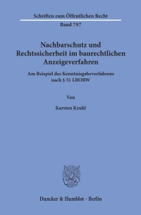 Cover Nachbarschutz und Rechtssicherheit im baurechtlichen Anzeigeverfahren