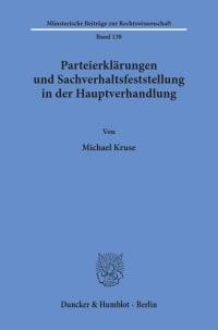 Cover Parteierklärungen und Sachverhaltsfeststellung in der Hauptverhandlung