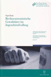 Cover Rechtsextremistische Gewalttäter im Jugendstrafvollzug