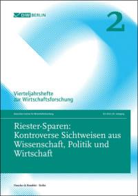 Cover Riester-Sparen: Kontroverse Sichtweisen aus Wissenschaft, Politik und Wirtschaft