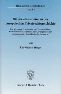 Cover Die societas leonina in der europäischen Privatrechtsgeschichte